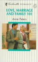 Cover of: Love Marriage And Family 101 | Ralph Peters