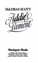Cover of: Addie's lament | DeLoras Scott, Prue Scott