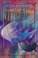 Cover of: City of Time | Eoin Mcnamee