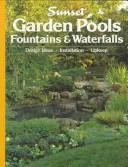 Cover of: Garden Pools, Fountains and Waterfalls (Southern Living) | Southern Living