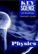 Cover of: Key Science: Physics | Jim Breithaupt