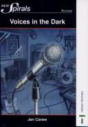 Cover of: Voices in the Dark by Jan Carew