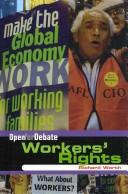 Cover of: Workers' Rights (Open for Debate) | Richard Worth