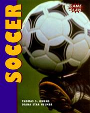 Cover of: Soccer (Owens, Tom, Game Plan.) by Thomas Owens