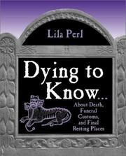 Cover of: Dying To Know by Lila Perl