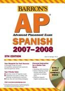 Cover of: Barron's AP Advanced Placement Exam 2007 | Alice G. Springer