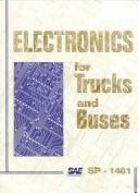 Cover of: Electronics for Trucks & Buses (Special Publications) | Society of Automotive Engineers.