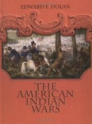 Cover of: The American Indian wars by Edward F. Dolan