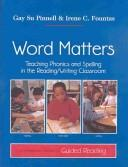 Cover of: Word Matters | Irene C. Fountas