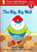 Cover of: Big, Big Wall | Reginald Howard