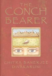 Cover of: The Conch Bearer | Chitra Banerjee Divakaruni