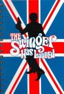 Cover of: The Swinger Has Landed (Austin Powers Blank Books) | Cedco Publishing