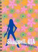 Cover of: Shagwell Journal (Austin Powers Blank Books) | Cedco Publishing
