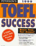 Cover of: Peterson's 1999 Toefl Success by Petersons