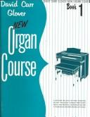 Cover of: New Organ Course 1 | David Carr Glover