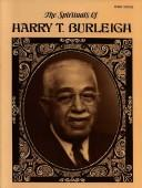 Cover of: The Spirituals of Harry T. Burleigh for High Voice | Harry Burleigh