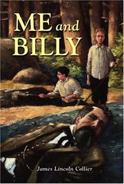 Cover of: Me and Billy by James Lincoln Collier