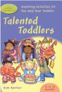 Cover of: Talented Toddlers (Active Parenting) | Kim Barker