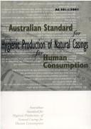 Cover of: Natural Casings for Human Consumption (SCARM Report) | Standing Committee on Agriculture and Resource Management