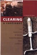 Cover of: Clearing a Continent (SCARM Report) | Committee on Argiculture and Resource Management Standing