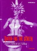 Cover of: Queer-ing the screen | Samantha Searle