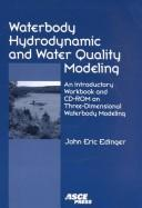 Cover of: Waterbody Hydrodynamic and Water Quality Modeling | John Eric Edinger
