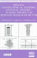 Cover of: Special Geotechnical Testing: Central Artery/Tunnel Project in Boston, Massachusetts | Mass.) Geo-Congress 98 (1998 : Boston