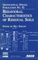 Cover of: Behavioral Characteristics of Residual Soils by N. C.) Geo-Congress 9 (1999 Charlotte