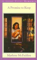 Cover of: A Promise to Keep (G K Hall Nightingale Collection) by Marlene McFadden
