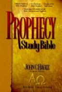 Cover of: Prophecy Study Bible by John C. Hagee