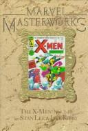 Cover of: Marvel Masterworks Presents the X-Men by Jack Kirby