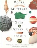 Cover of: Rocks, Minerals, Gems, Crystals, Fossils by Harriet Stewart Jones