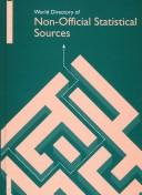 Cover of: World Directory of Non-Official Statistical Sources | Euromonitor Publications