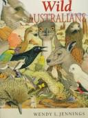 Cover of: Wild Australians | Wendy L. Jennings