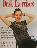 Cover of: Desk Exercises | Jenny Pynt