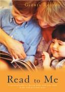 Cover of: Read to Me | Gloria Rolton