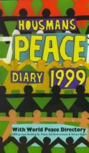Cover of: Housmans Peace Diary 1999 by Housmans Diary Group