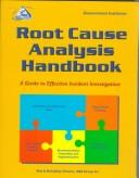 Cover of: Root Cause Analysis Handbook | ABS Group Inc., Risk and Reliability Division