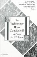 Cover of: Has Technology Been Considered? | A. C. Chambers