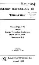 Cover of: Energy Technology XII: Prices & Uses | Richard F. Hill