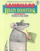 Cover of: Language Brain Boosters (Good Apple Language Arts Activity Book for Grades 1-4) | Becky Daniel