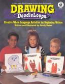 Cover of: Drawing Doodleloops | Sandy Baker