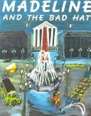 Cover of: Madeline and the Bad Hat | Ludwig Bemelmans