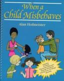 Cover of: When a Child Misbehaves | IEC Staff
