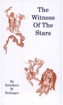 Cover of: The Witness Of The Stars by Ethelbert William Bullinger