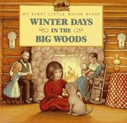 Cover of: Winter Days in the Big Woods | Laura Ingalls Wilder