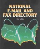 Cover of: National Email and Fax Directory (National E-Mail and Fax Directory) | Deborah J. Baker