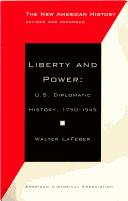 Cover of: Liberty and Power | Walter Lafeber