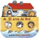 Cover of: El Arca de Noe / Noah's Ark (Play Along Books) | Sally Lloyd-Jones