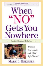 "Cover of: When ""no"" gets you nowhere 